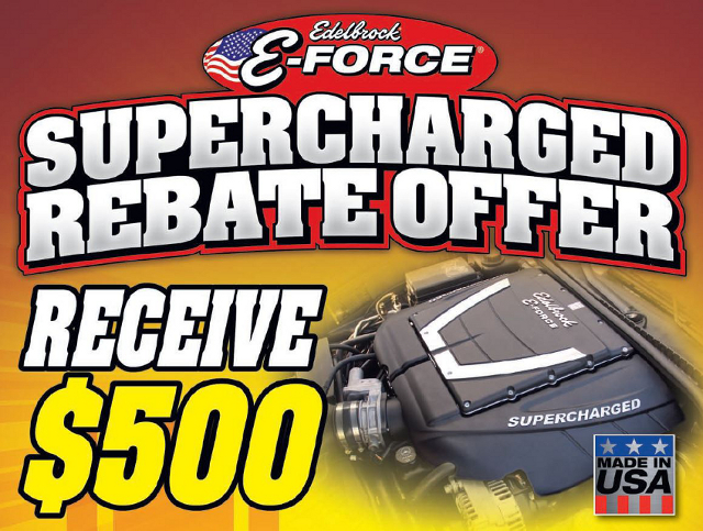 Edelbrock $500 Supercharger Rebate