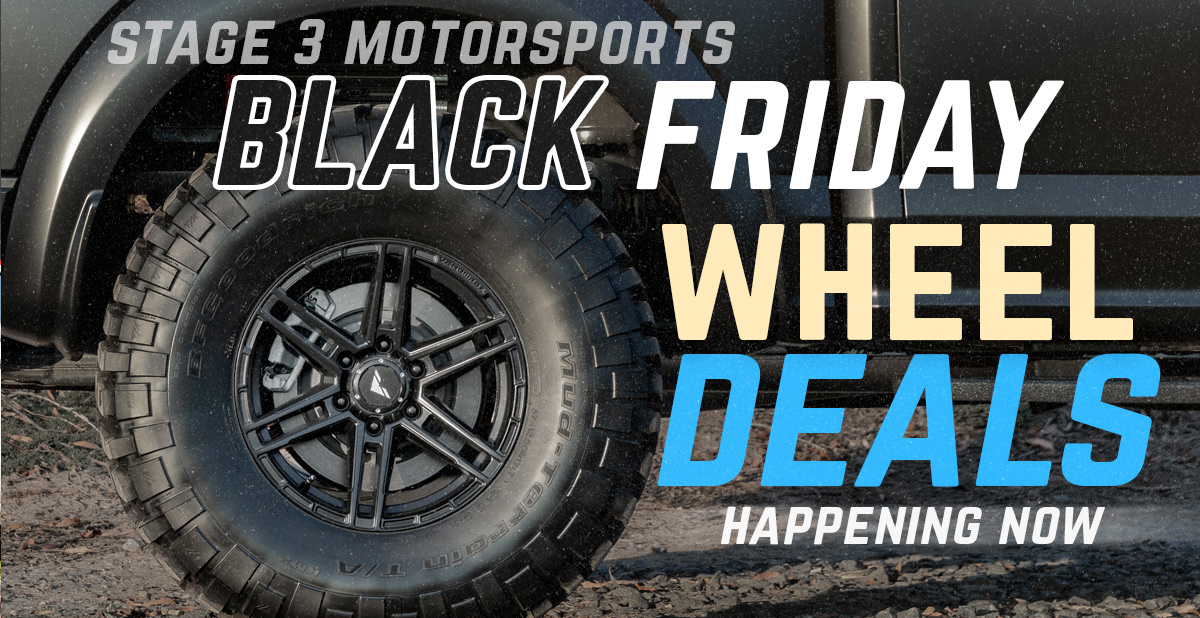 Stage 3's Black Friday & Cyber Monday Wheel Deals!