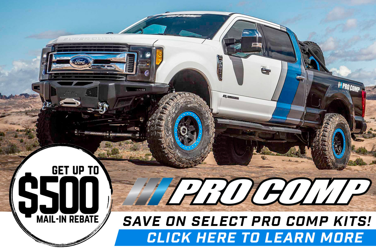 Pro Comp 2019 Rebate!  Up to $500 Back!