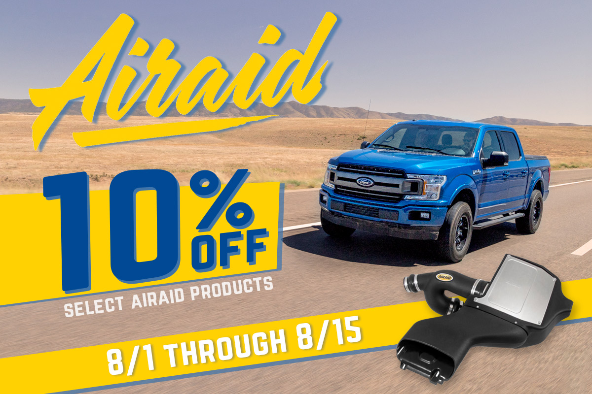 Airaid's 10% Off Sale!  Thru August 15th!