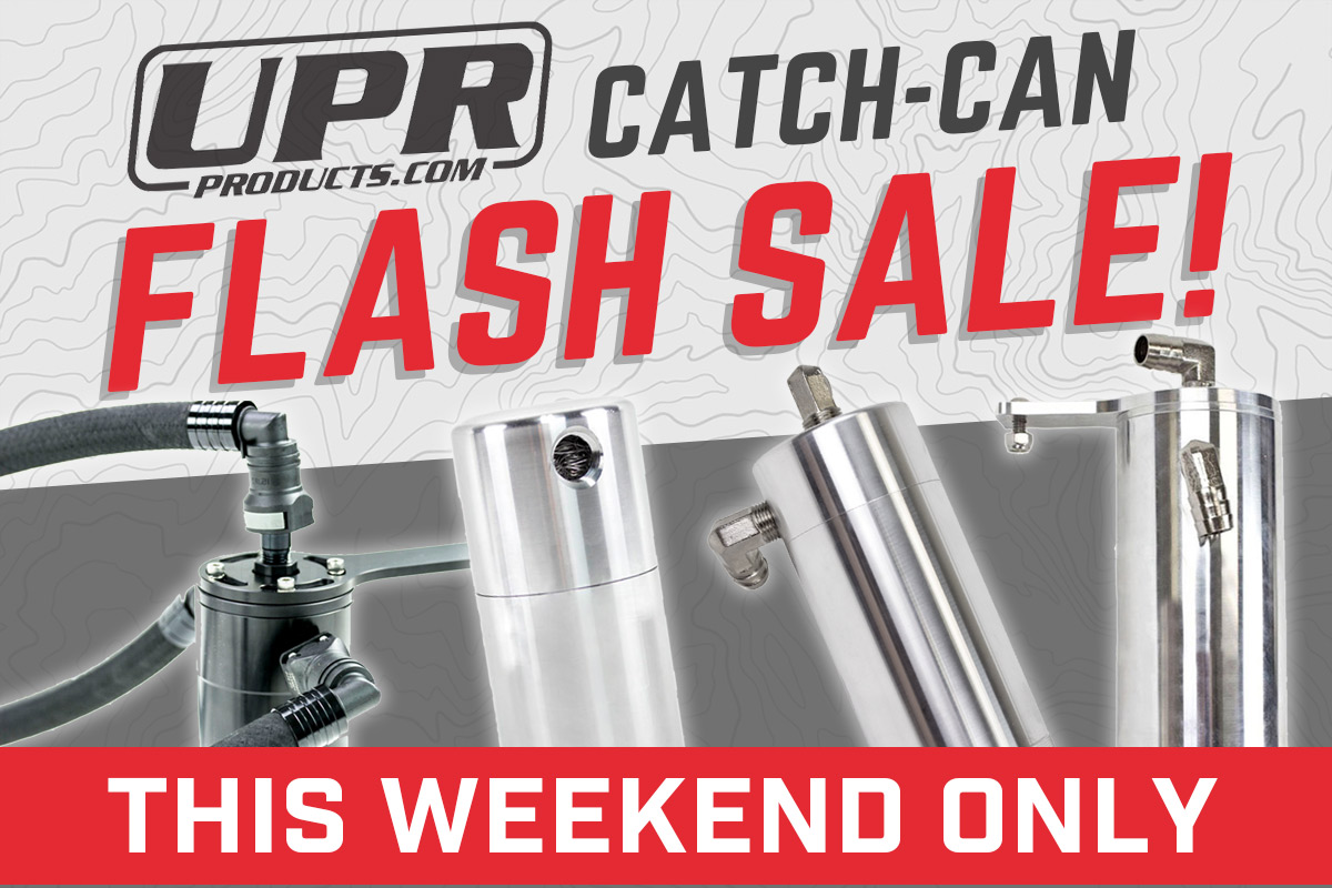 UPR Catch Can Sales Event
