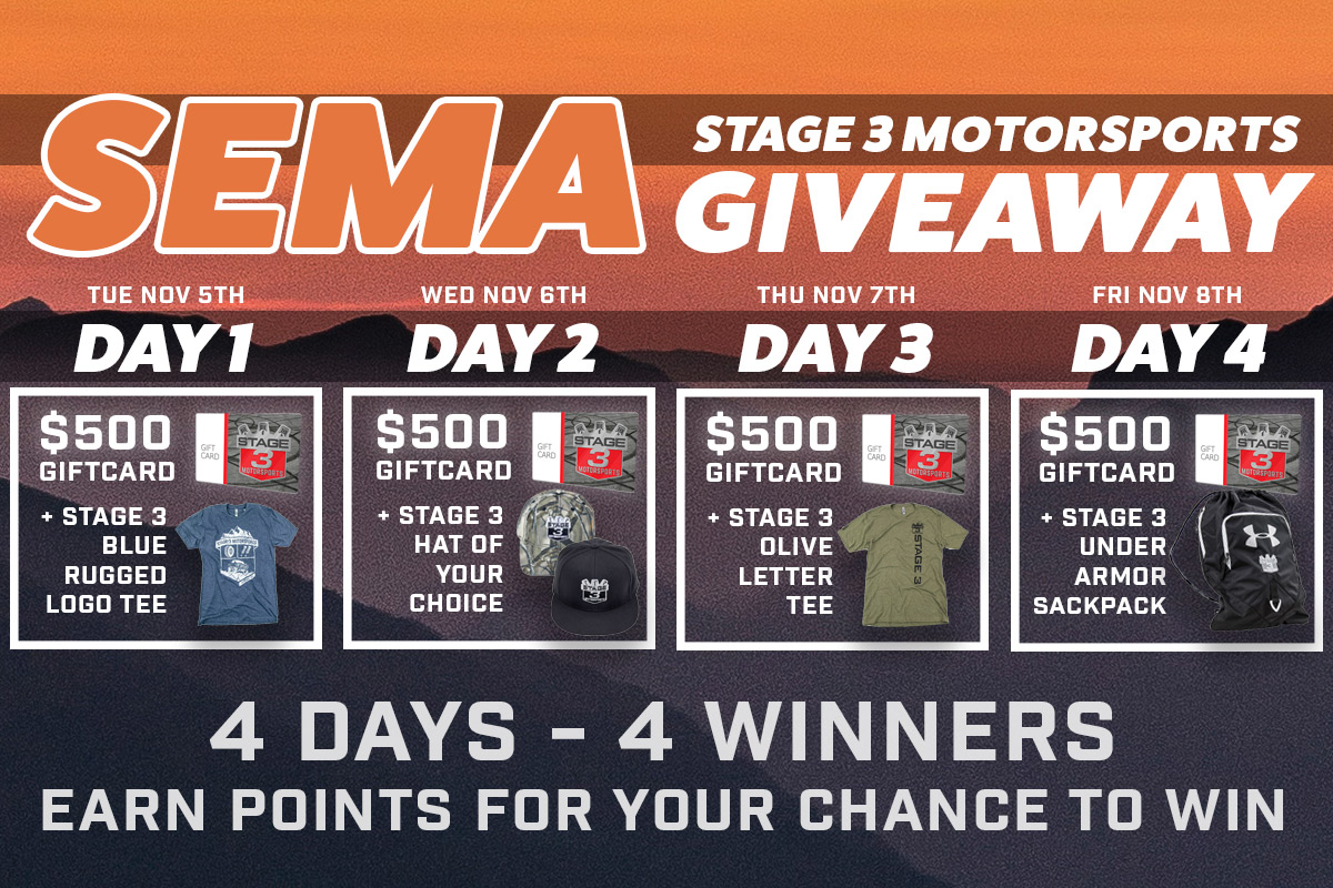 Stage 3's Four Days of SEMA Giveaways!