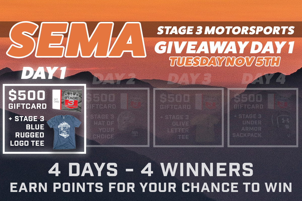 Stage 3's SEMA Day 1 Giveaway Raffle!