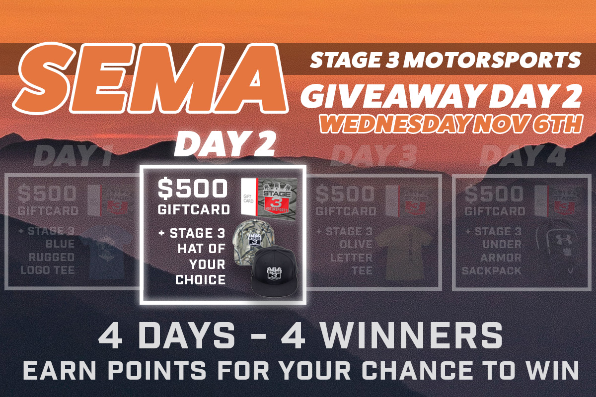 Stage 3's SEMA Day 2 Giveaway Raffle!
