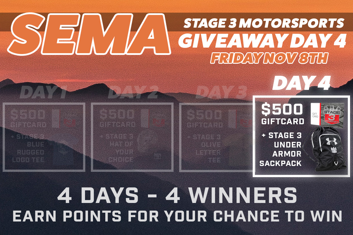 Stage 3's SEMA Day 4 Giveaway Raffle!