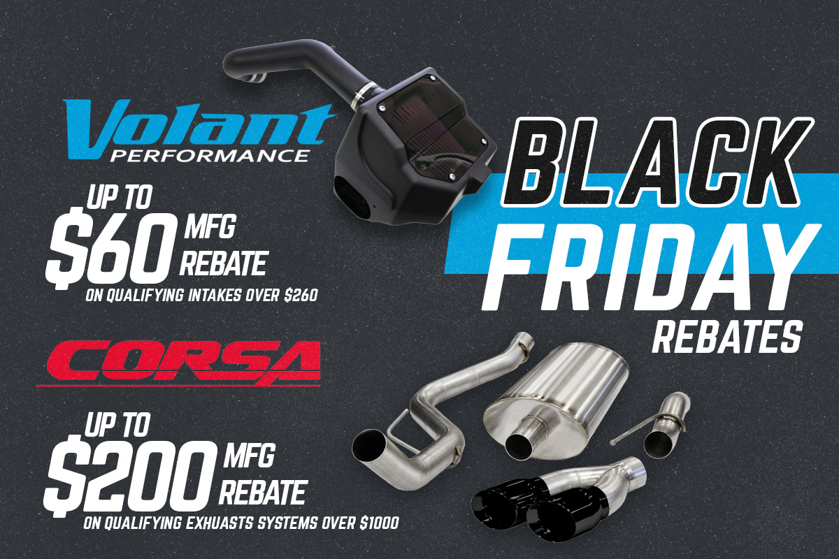 Corsa & Volant Black Friday & Cyber Monday Mail-In Rebate!