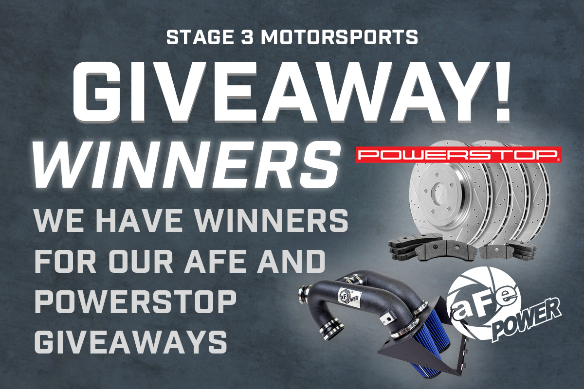 Stage 3's Power Stop & aFe Giveaway Winners!