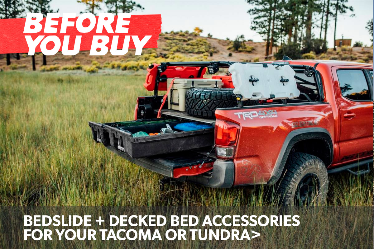 Before You Buy Tacoma Tundra Bedslide And Decked Bed Assessories