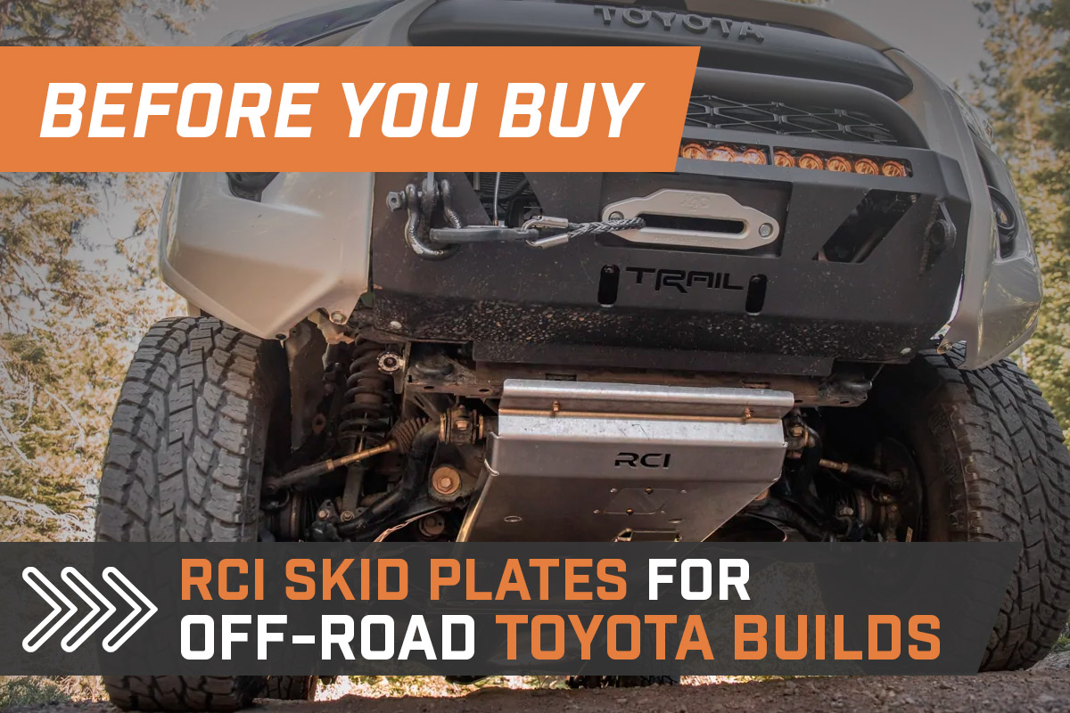 Before You Buy: RCI Skid Plates for Off-Road Toyota Builds